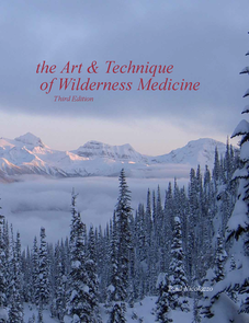the Art & Technique of Wilderness Medicine